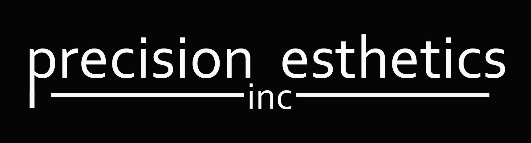 Precision Esthetics Inc